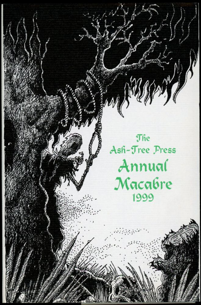 THE ASH-TREE PRESS ANNUAL MACABRE 1999. Jack Adrian.