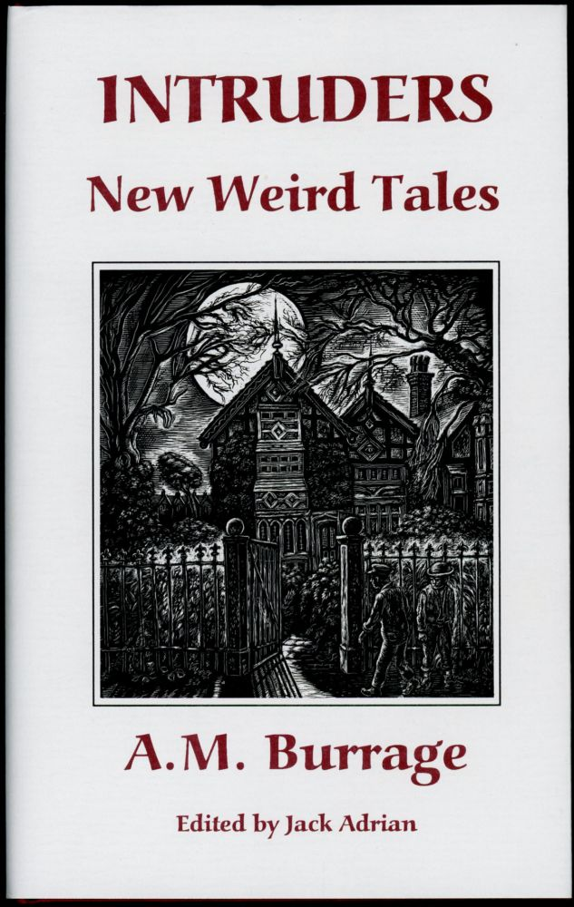 INTRUDERS: NEW WEIRD TALES. Introduction by Jack Adrian. Burrage, lfred, cLelland.