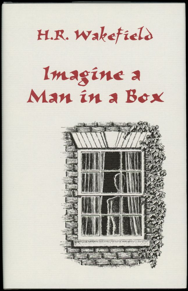 IMAGINE A MAN IN A BOX. Introduction by Barbara Roden. Wakefield, erbert, ussell.