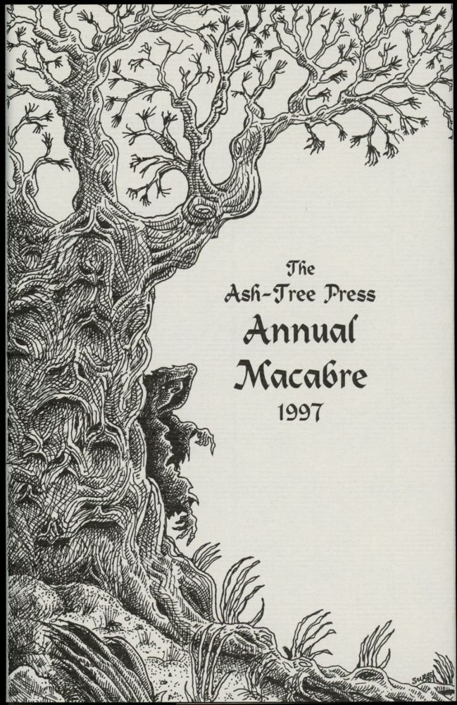 THE ASH-TREE PRESS ANNUAL MACABRE 1997. Jack Adrian.