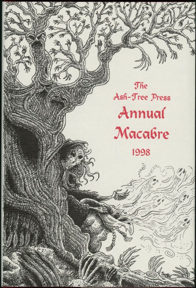 THE ASH-TREE PRESS ANNUAL MACABRE 1998. Jack Adrian.