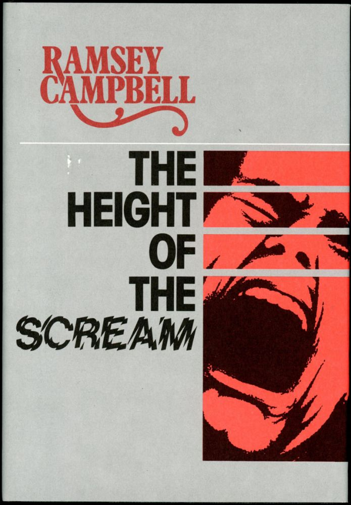 HEIGHT OF THE SCREAM. Ramsey Campbell.