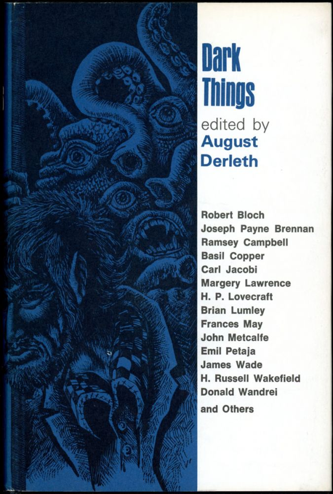 DARK THINGS. August Derleth.