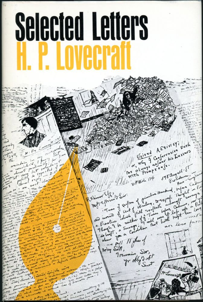 SELECTED LETTERS 1932-1934 [Volume 4]. Lovecraft, oward, hillips.