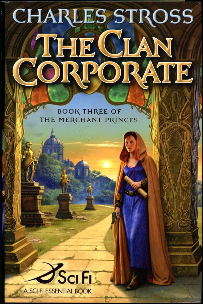 THE CLAN CORPORATE: BOOK THREE OF THE MERCHANT PRINCES. Charles Stross.
