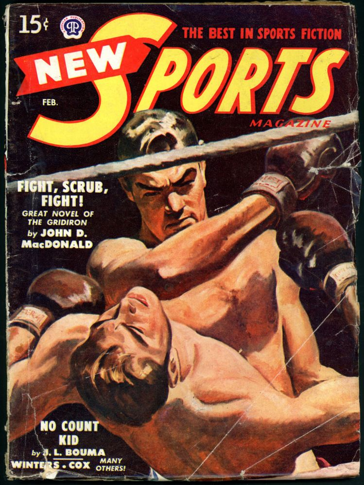 NEW SPORTS MAGAZINE. JOHN D. MACDONALD, NEW SPORTS MAGAZINE. February 1949, Volume 5 No. 4.