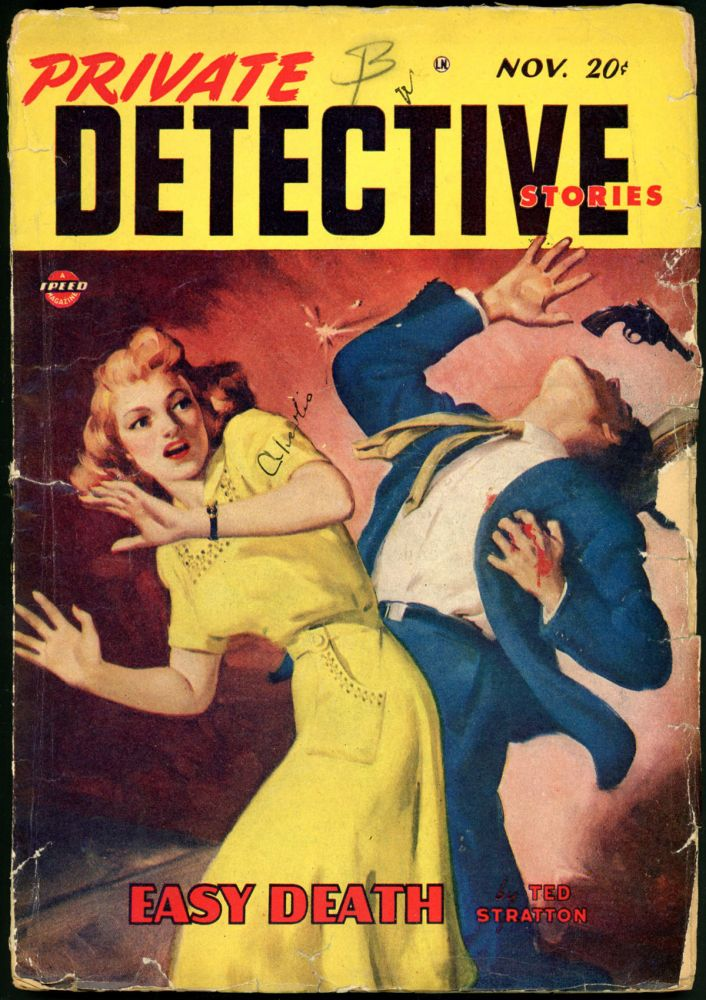 PRIVATE DETECTIVE STORIES. PRIVATE DETECTIVE STORIES. November 1947. . Madge Bindamen, No. 2 Volume 20.