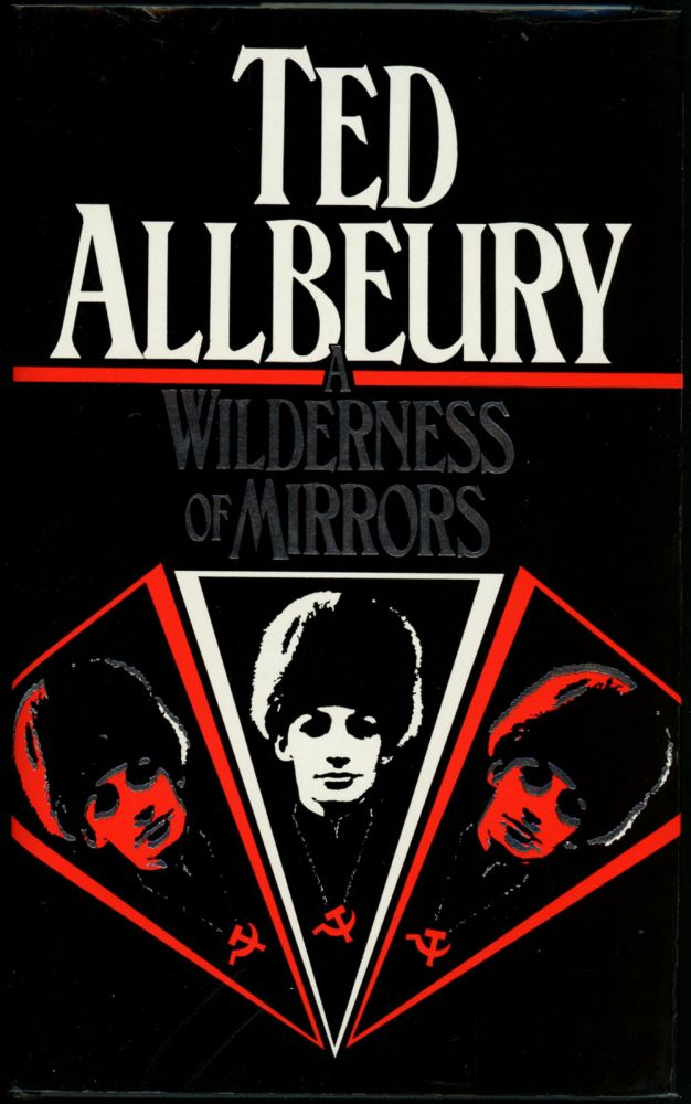 A WILDERNESS OF MIRRORS. Ted Allbeury.