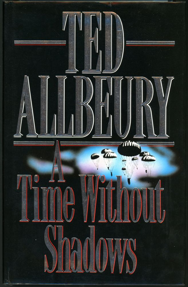 A TIME WITHOUT SHADOWS. Ted Allbeury.