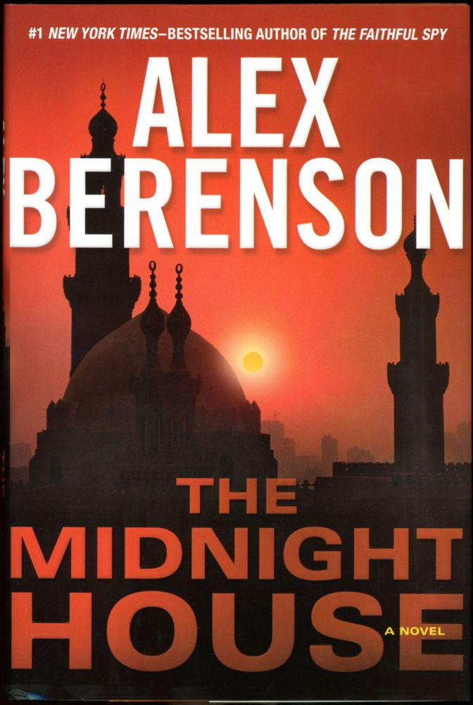 THE MIDNIGHT HOUSE. Alex Berenson.