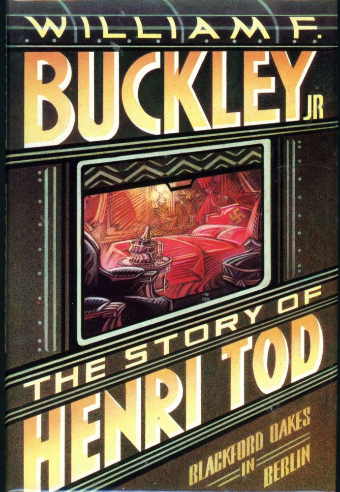 THE STORY OF HENRI TOD. Jr. William F. Buckley.