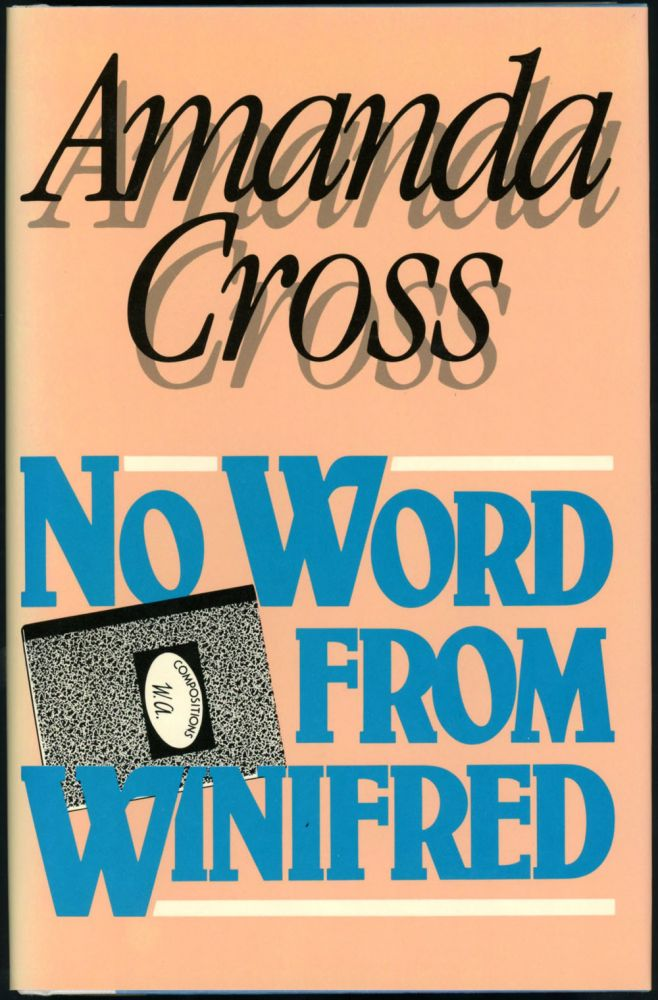NO WORD FROM WINIFRED. Amanda Cross, Carolyn G. Heilbrun.