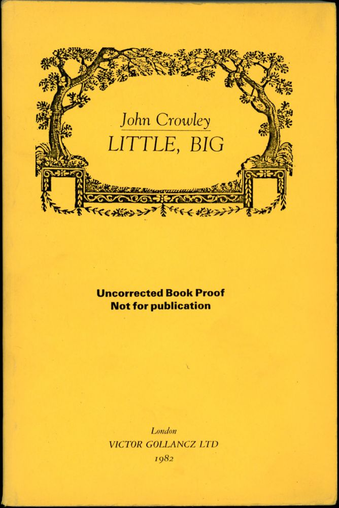 LITTLE, BIG. John Crowley.