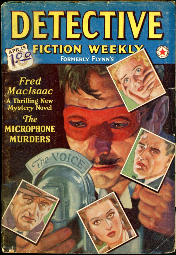 DETECTIVE FICTION WEEKLY. 1939 DETECTIVE FICTION WEEKLY. April 15, No. 4 Volume 127.