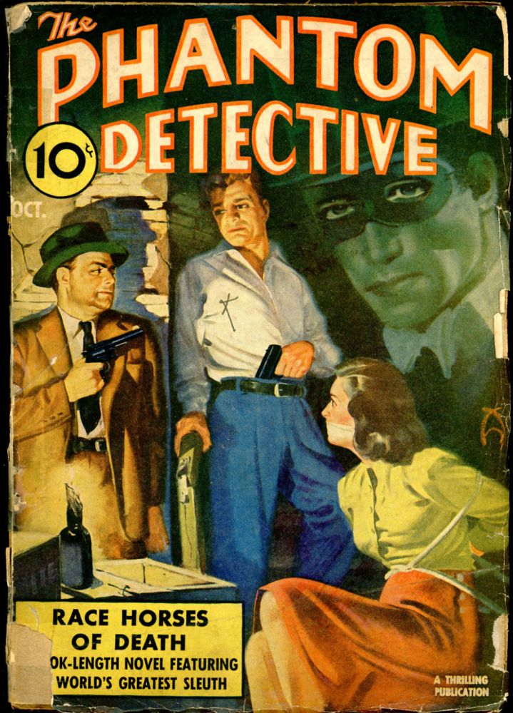 THE PHANTOM DETECTIVE. 1941 THE PHANTOM DETECTIVE. October, # 1 Volume 37.