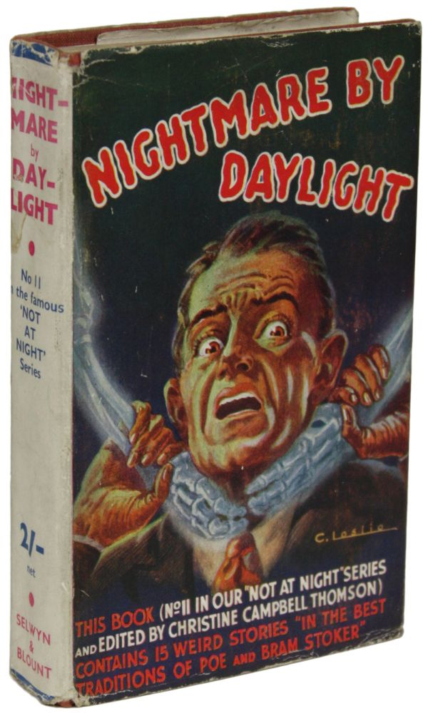 NIGHTMARE BY DAYLIGHT (NOT AT NIGHT SERIES). Christine Campbell Thomson.