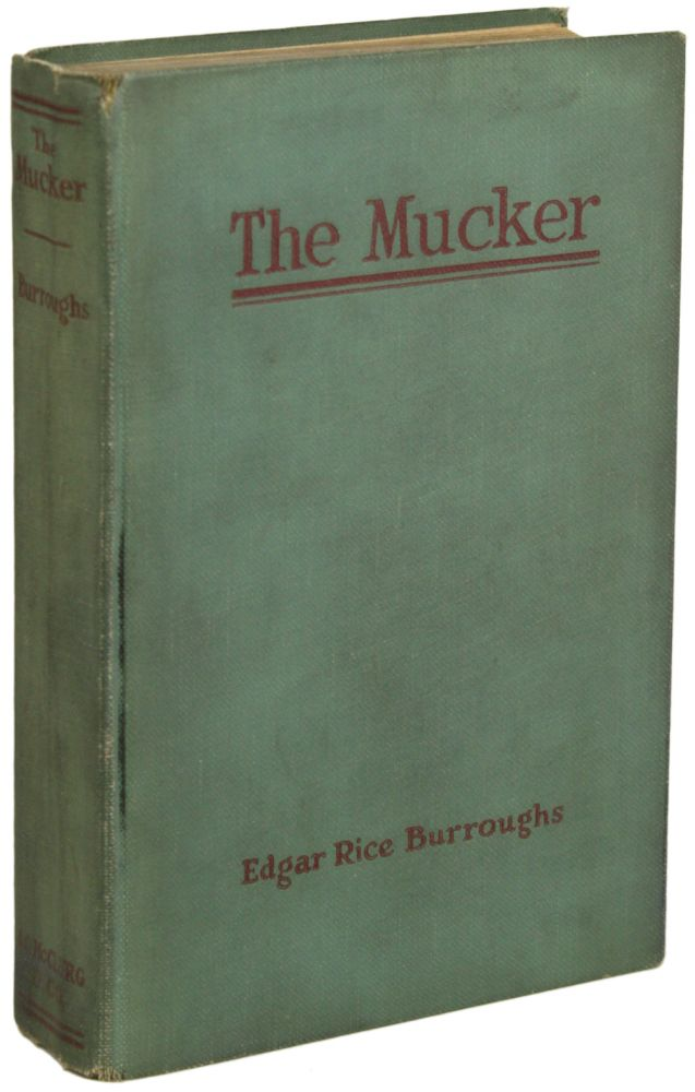 THE MUCKER. Edgar Rice Burroughs.