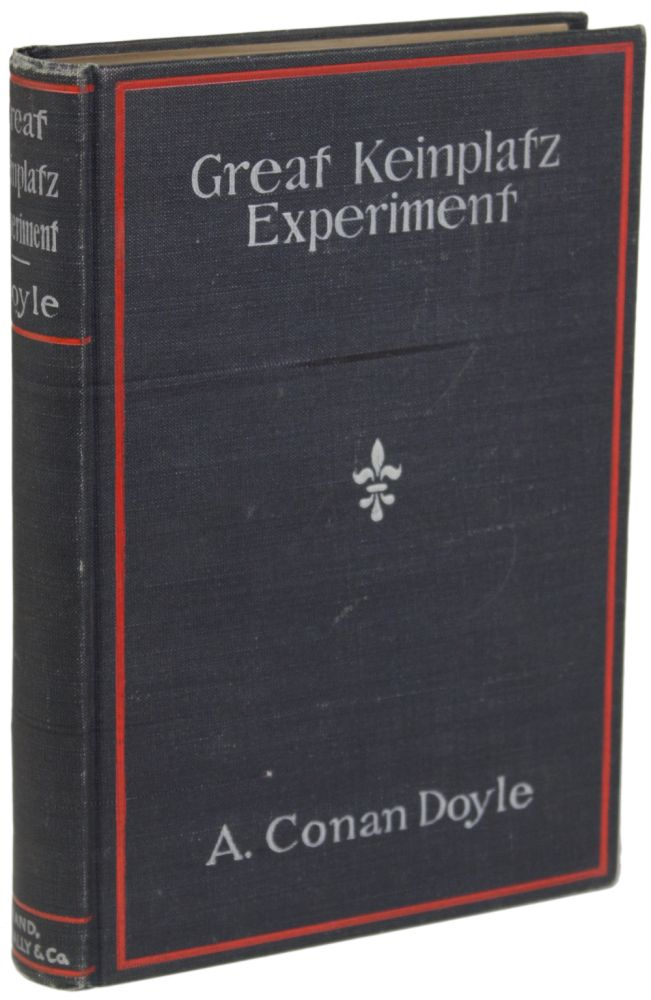 THE GREAT KEINPLATZ EXPERIMENT AND OTHER STORIES. Arthur Conan Doyle.