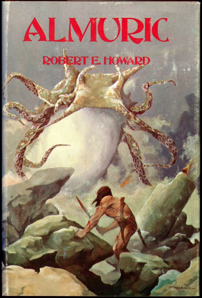 ALMURIC. Robert E. Howard.