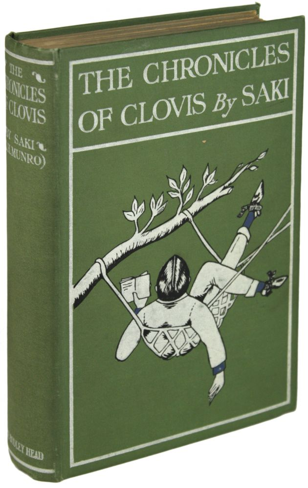 "THE CHRONICLES OF CLOVIS by H. H. Munro (""Saki""). . ""Saki."" Munro, ector, ugh."