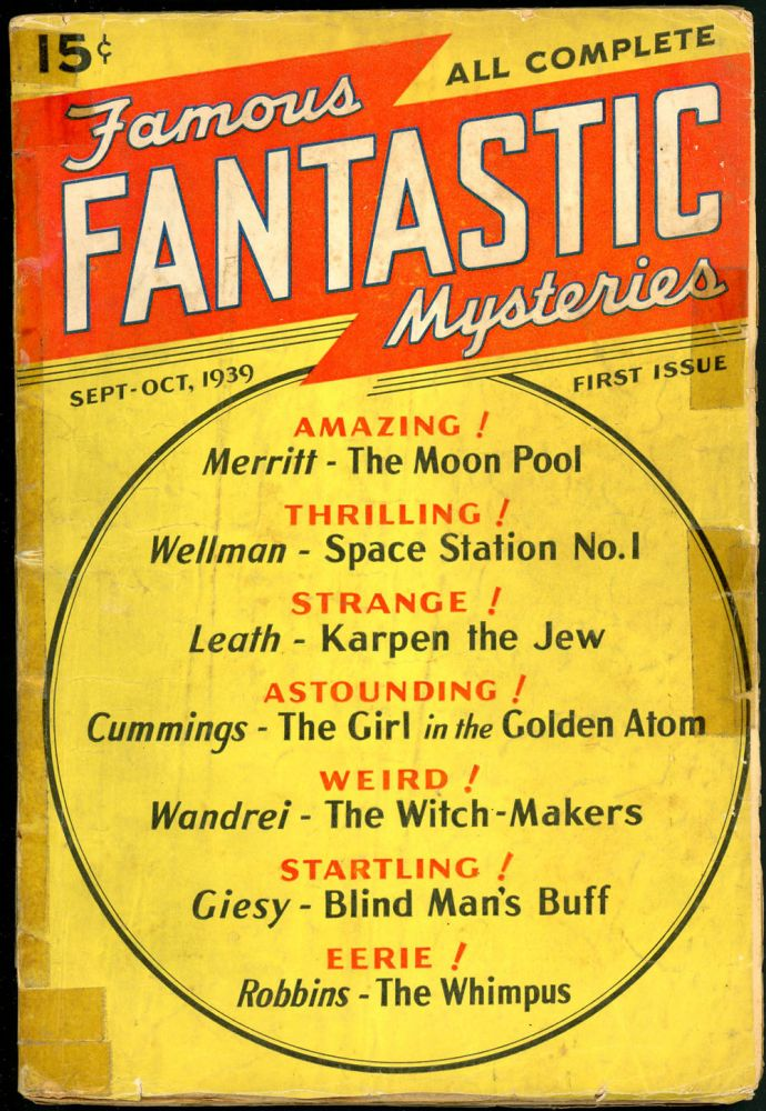 FAMOUS FANTASTIC MYSTERIES. FAMOUS FANTASTIC MYSTERIES. September-October 1939, No. 1 Volume 1, Mary Gnaedinger.