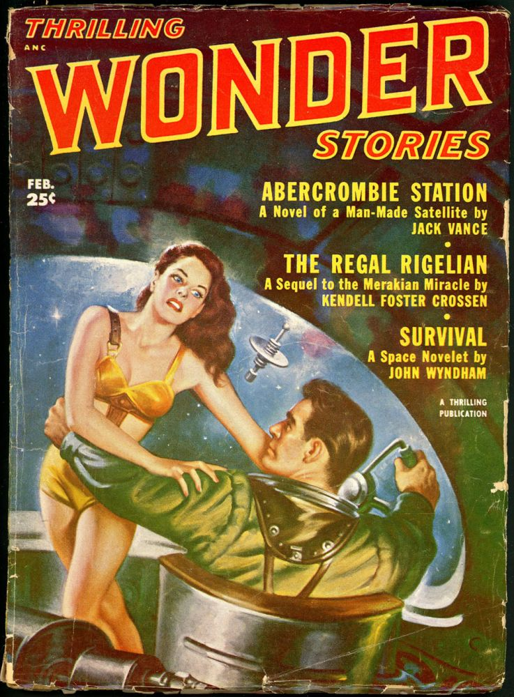 THRILLING WONDER STORIES. JACK VANCE, 1952 THRILLING WONDER STORIES. February, No. 3 Volume 39.