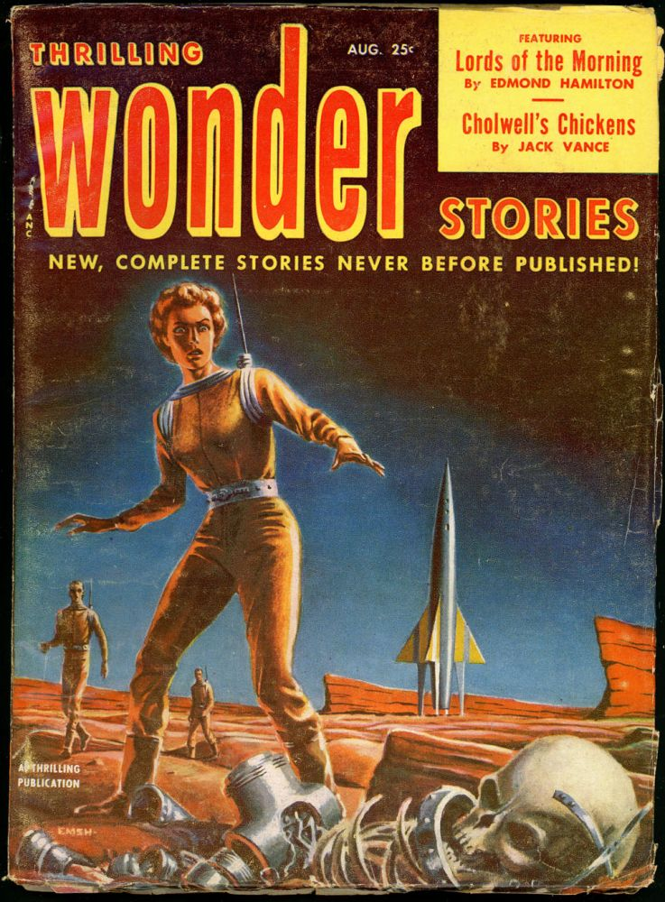 THRILLING WONDER STORIES. JACK VANCE, 1952 THRILLING WONDER STORIES. August, #3 Volume 40.
