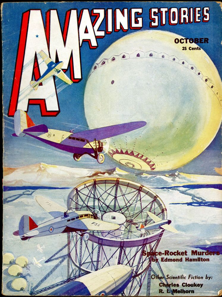 AMAZING STORIES. AMAZING STORIES. October 1932. ., T. O'Connor Sloane, No. 7 Volume 7.