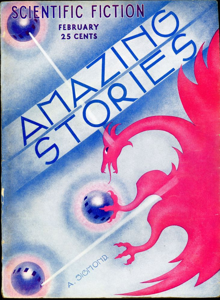 AMAZING STORIES. AMAZING STORIES. February 1933. ., T. O'Connor Sloane, No. 11 Volume 7.