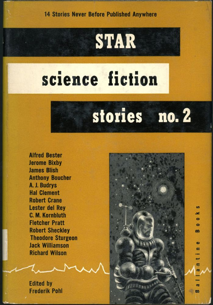 STAR SCIENCE FICTION STORIES NO. 2. Frederik Pohl.