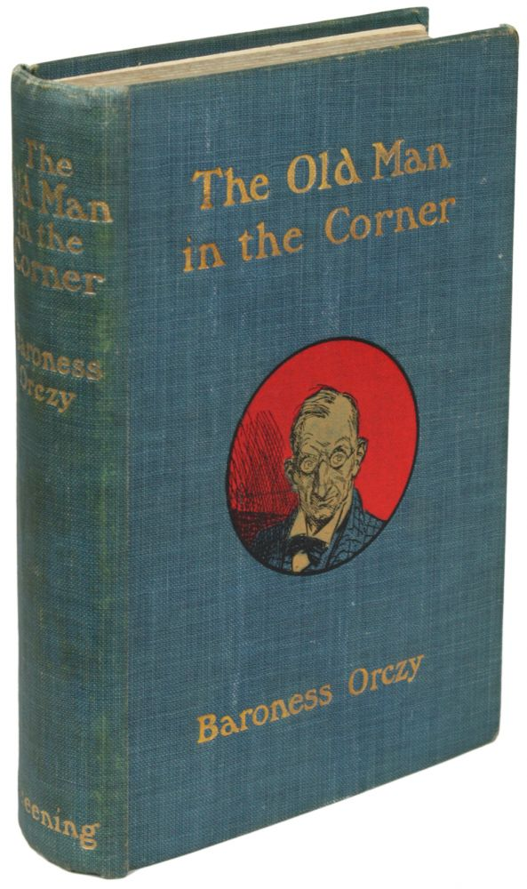 The Old Man In The Corner Baroness Orczy Baroness Orczy Emma