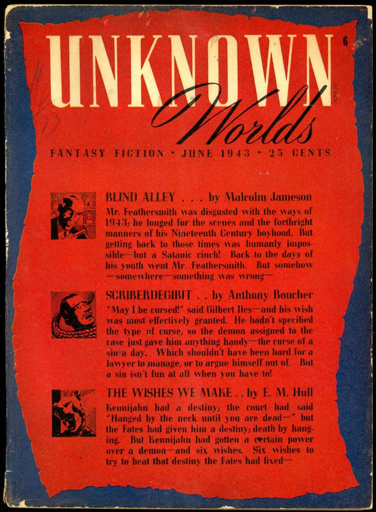UNKNOWN WORLDS. UNKNOWN WORLDS. June 1943., No. 1. Vol. 7, John W. Campbell Jr.