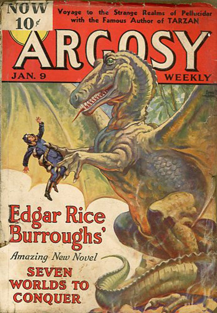 SEVEN WORLDS TO CONQUER [BACK TO THE STONE AGE] in ARGOSY [complete in six issues]. Edgar Rice Burroughs, 1937 - February 13 ARGOSY. January 9, 1937, No. 1 - Volume 270 Volume 270, No. 6.