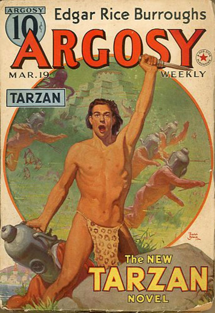 THE RED STAR OF TARZAN [TARZAN AND THE FORBIDDEN CITY] in ARGOSY [complete in six issues]. Edgar Rice Burroughs, 1938 - April 23 ARGOSY. March 19, 1938, No. 3 - Volume 281 Volume 280, No. 2.