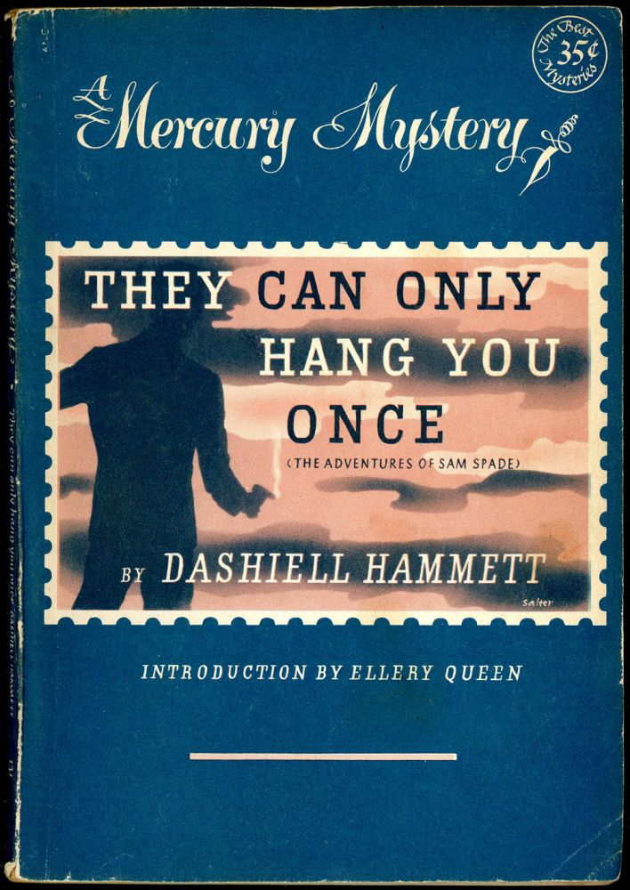 THEY CAN ONLY HANG YOU ONCE AND OTHER STORIES. Dashiell Hammett.