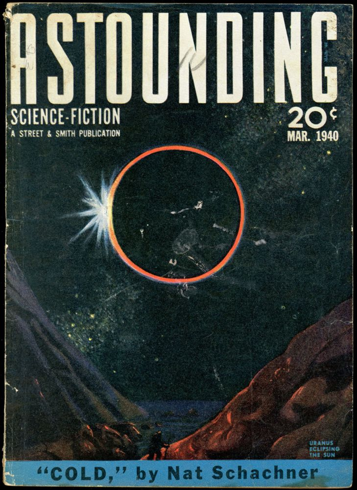 ASTOUNDING SCIENCE FICTION. 1940. . John W. Campbell ASTOUNDING SCIENCE FICTION. March, Ed, Jr., No. 1 Volume 25.