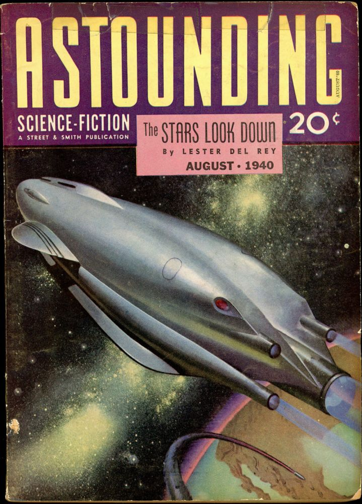ASTOUNDING SCIENCE FICTION. 1940. . John W. Campbell ASTOUNDING SCIENCE FICTION. August, Jr, No. 6 Volume 25.