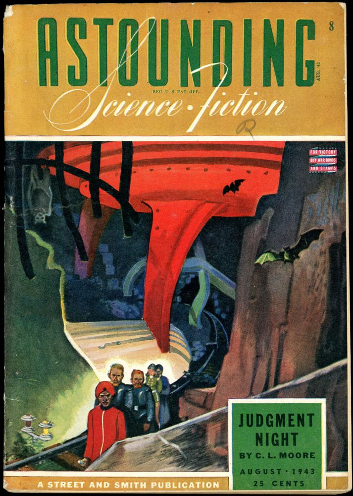 ASTOUNDING SCIENCE FICTION. ASTOUNDING SCIENCE FICTION. August 1943. . John W. Campbell Jr, No. 6 Volume 31.