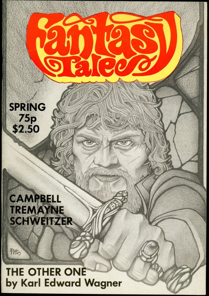MIDNIGHT SUN. Karl Edward Wagner, FANTASY TALES. Spring 1981. . Stephen Jones, Number 7 Volume 4.