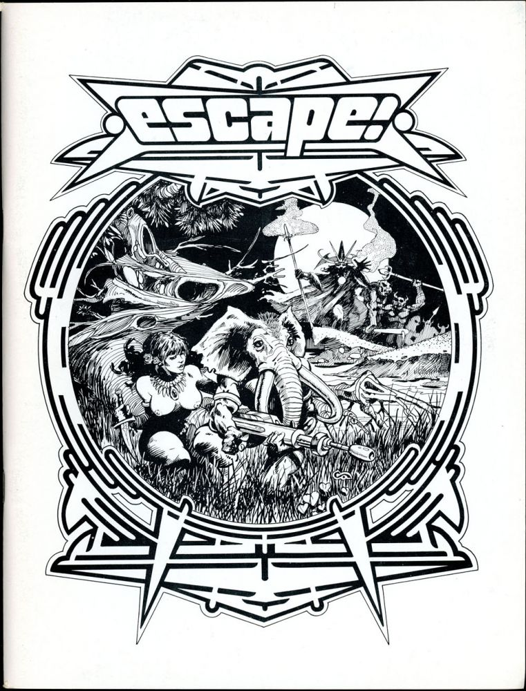 ESCAPE! Karl Edward Wagner, ESCAPE! Fall 1977 . Charles W. Melvin, Number 1.