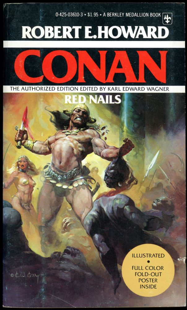 RED NAILS...edited by Karl Edward Wagner...The Authorized Edition. Robert E. Howard.
