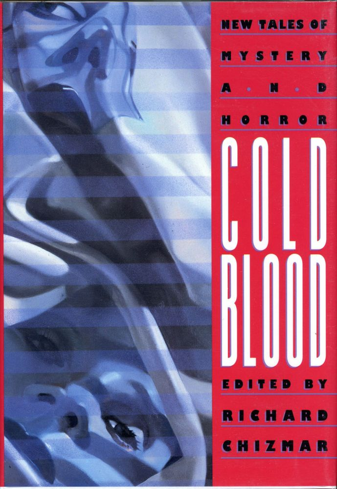 COLD BLOOD. Richard Chizmar.