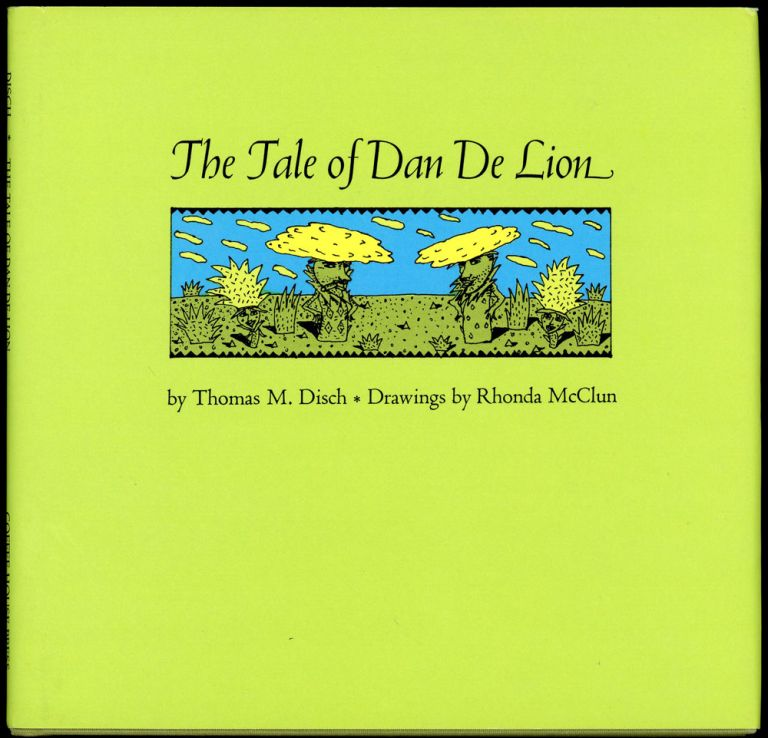THE TALE OF DAN DE LION. Thomas M. Disch.