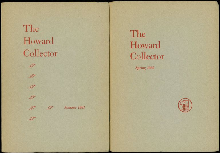 THE HOWARD COLLECTOR. [ALL PUBLISHED]. THE HOWARD COLLECTOR. Summer 1961 - Autumn 1973 ., Glenn Lord, number 1 - volume 3 volume 1, number 6 [whole numbers.