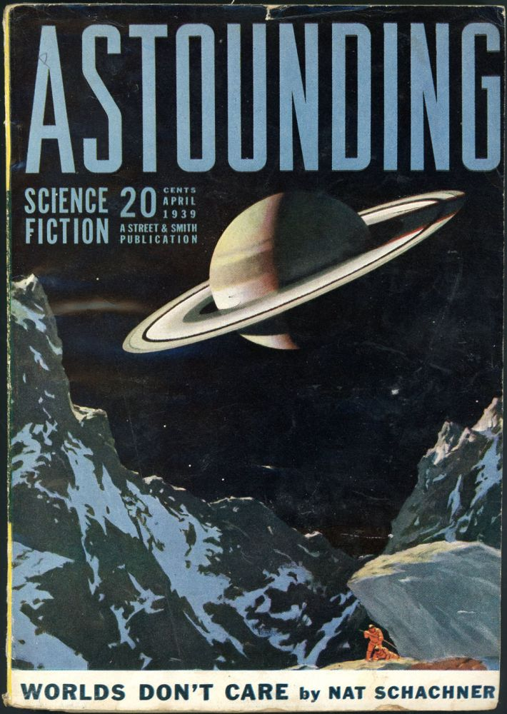 ASTOUNDING SCIENCE FICTION. 1939. . John W. Campbell ASTOUNDING SCIENCE FICTION. April, Jr, No. 2 Volume 23.