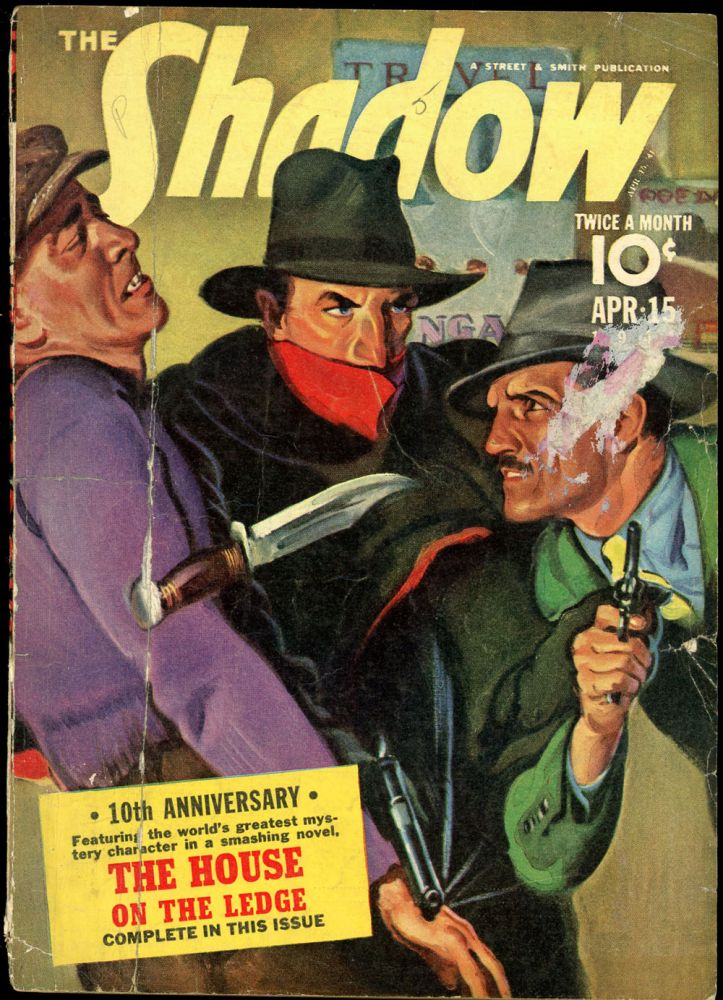 THE SHADOW. 1941 THE SHADOW. April 15, No. 4 Volume 37.