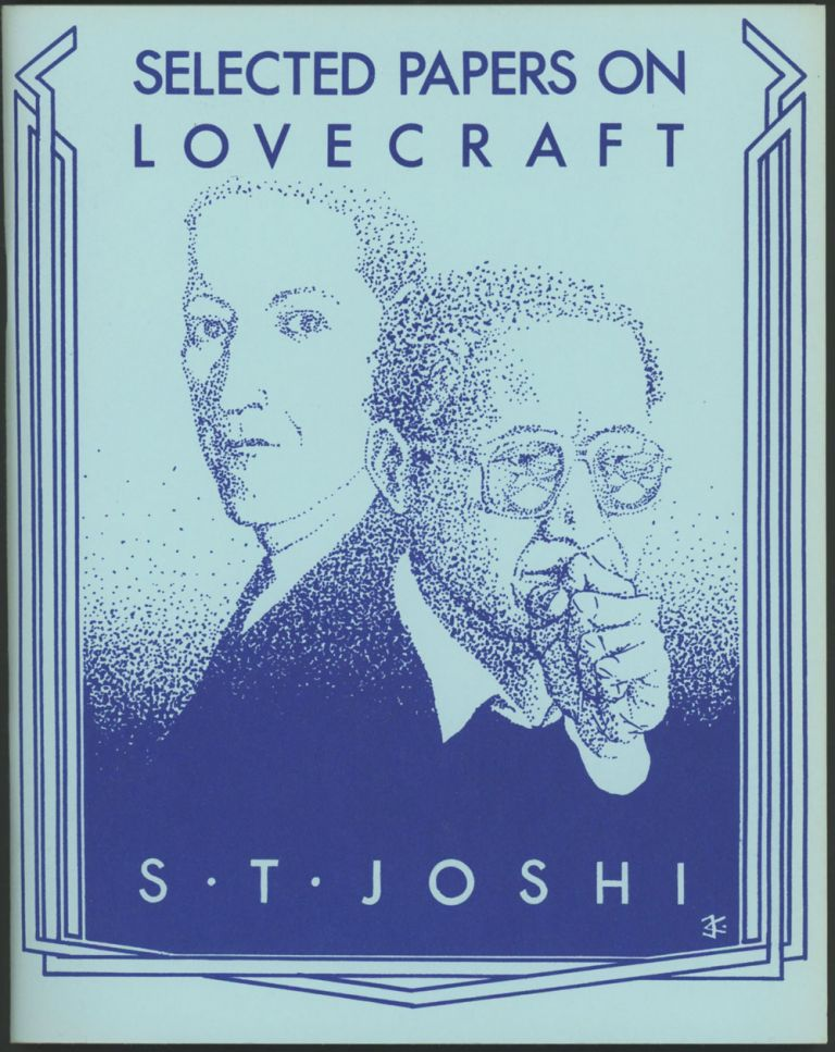 SELECTED PAPERS ON LOVECRAFT. H. P. Lovecraft, S. T. Joshi.