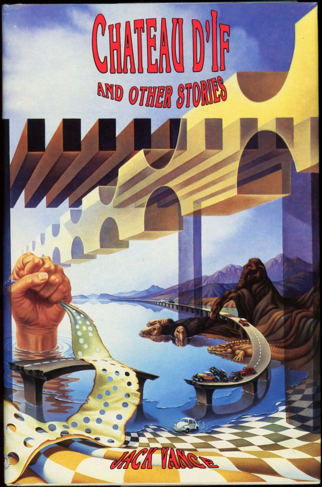"""CHATEAU D'IF: AND OTHER STORIES. John Holbrook Vance, """"Jack Vance."""""""