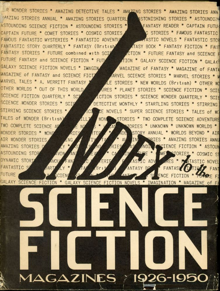 INDEX TO THE SCIENCE FICTION MAGAZINES 1926-1950. Donald B. Day, compiler.