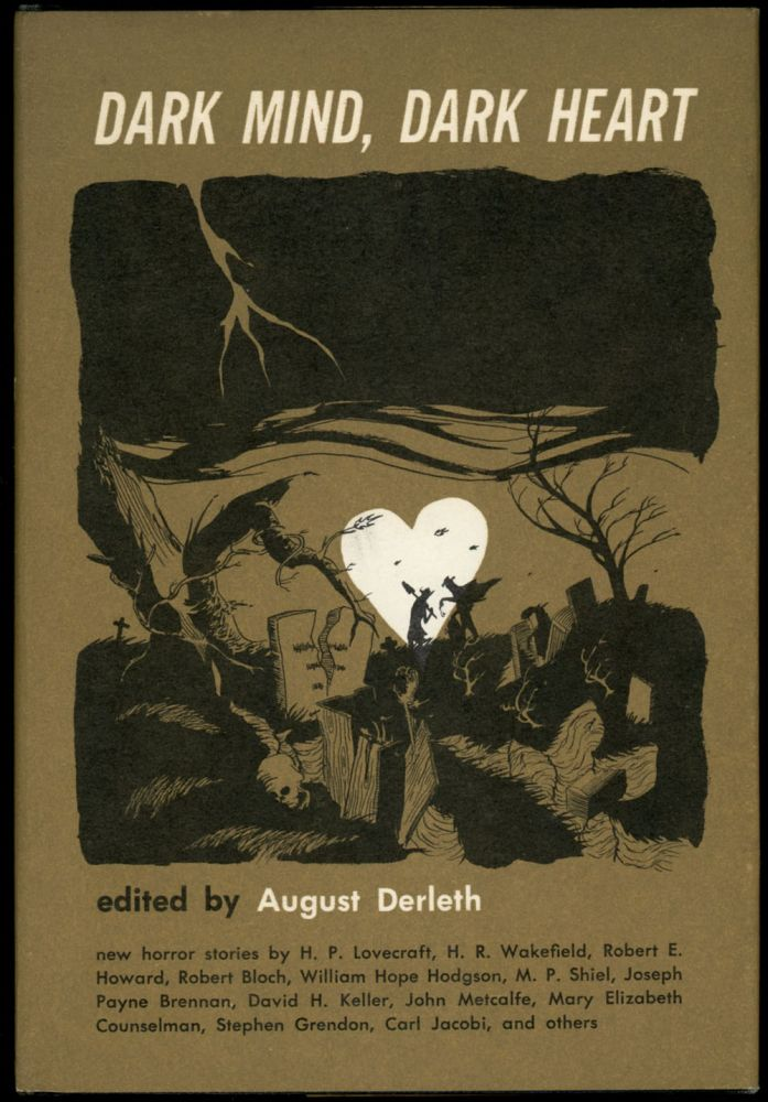 DARK MIND, DARK HEART. August. ed Derleth.